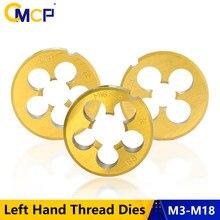 CMCP-troqueles de rosca con revestimiento de estaño, herramientas para hilos métricos, M3, M6, M8, M10, M12, M14, M16, M18