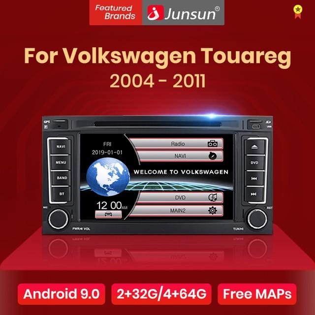 Junsun 2 Din Xe Ô Tô Đài Phát Thanh Đa Phương Tiện Dvd Playe Cho VW Volkswagen Touareg 2004   2011 Xe Vận Chuyển Android 9.0 GPS 4 + 64GB Tùy Chọn