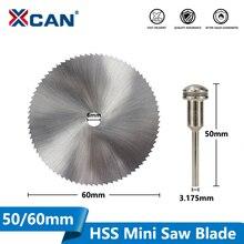XCAN 1 50/60Mm HSS Lưỡi Cưa Mini Lưỡi Dao 3.175Mm Mandrel Công Cụ Điện Phụ Kiện Hình Tròn lưỡi Cưa Gỗ Cắt