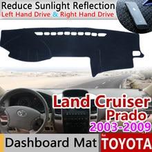 Para toyota land cruiser prado 120 j120 2003 2004 2005 2006 2007 2008 2009 tapete antiderrapante painel capa almofada pára-sol acessórios