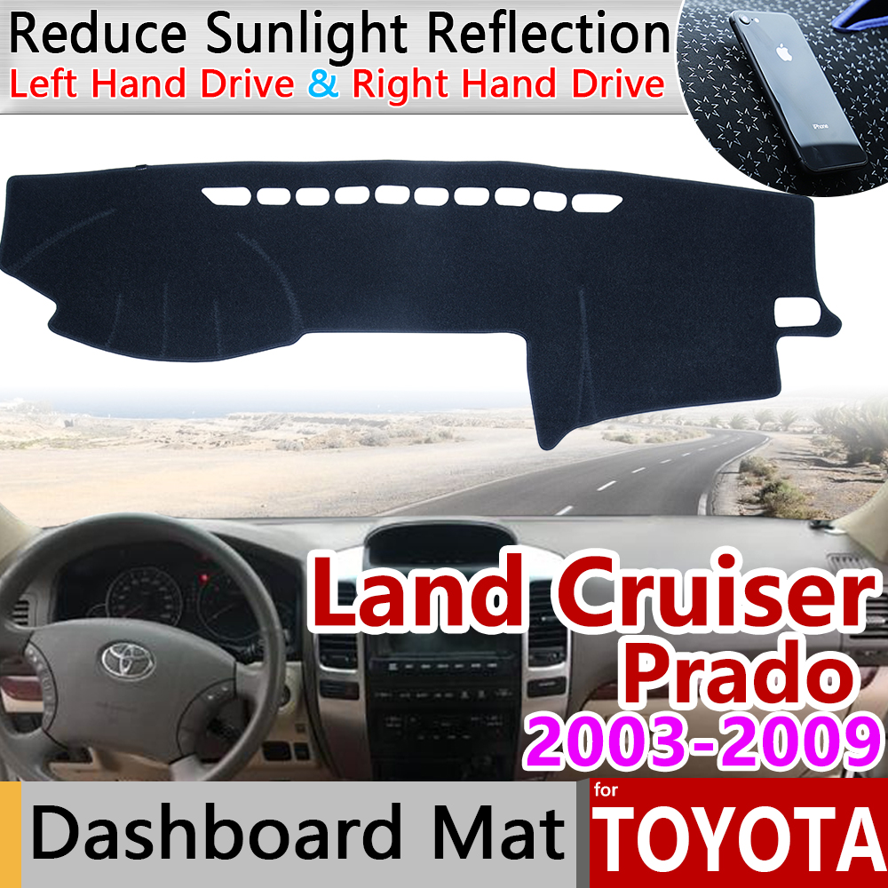 For Toyota Land Cruiser Prado 120 J120 2003~2009 Anti-Slip Mat Dashboard Cover Pad Sunshade Dashmat Accessories 2004 2005 2007