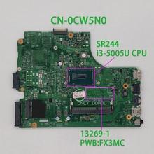 עבור Dell Inspiron 3542 3442 CN 0CW5N0 0CW5N0 CW5N0 PWB:FX3MC REV.A00 SR244 i3 5005U DDR3L מחשב נייד האם Mainboard מחברת