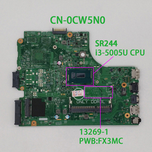 Für Dell Inspiron 3542 3442 CN 0CW5N0 0CW5N0 CW5N0 PWB:FX3MC REV.A00 SR244 i3 5005U DDR3L Laptop Motherboard Mainboard Notebook