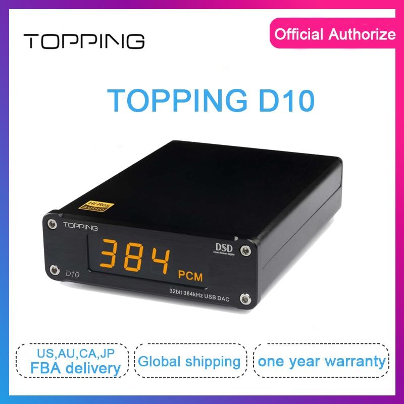 Topping D10 usb dac dac audio usb xmos xu208 ES9018K2M spdif out dac audio hifi Decoder