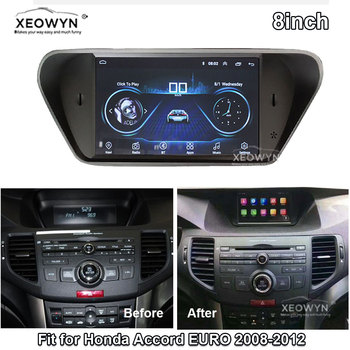 Android 8.1 ROM32GB Quad core for honda Accord 8 corsstour acura tsx 2008-2013 Car radio GPS Navigation Player Radio Multimedia