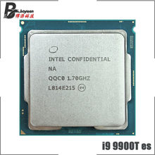 Intel Core i9-9900T es i9 9900T es qc0, 1.7 GHz, huit cœurs, seize fils, processeur d'unité centrale L2 = 2M L3 = 16M, 35W, LGA 1151