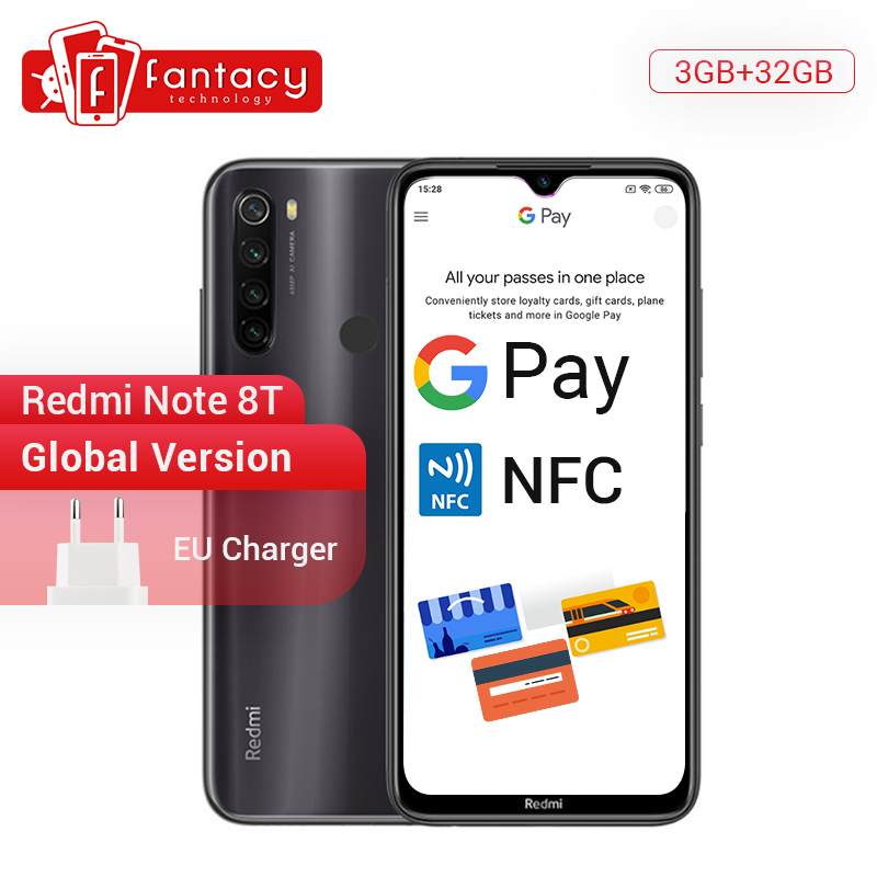 New Arrival Global Version Redmi Note 8T 8 T 3GB RAM 32GB ROM Phone Snapdragon 665 6.3'' FHD+ Display 48MP Quad Camera NFC 18W