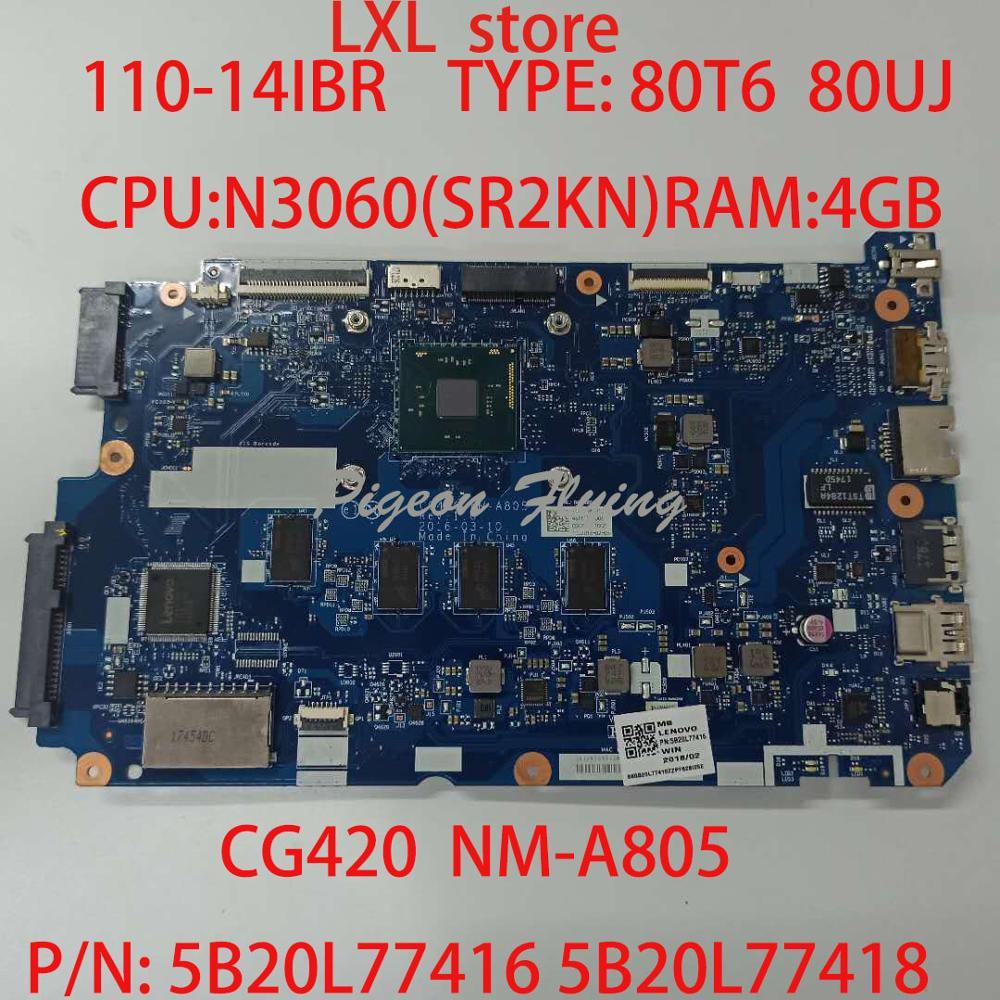 110-14IBR Motherboard Mainboard  For Lenovo Laptop 80T6 80UJ CG420 NM-A805 PN: 5B20L77416  5B20L77418 CPU:N3060 RAM: 4GB 100% OK