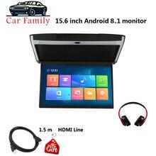 Familia de coches 15,6 pulgadas Android 8,1 Monitor de coche techo de montaje HD 1080P Video IPS pantalla WIFI/HDMI/USB/SD/FM/Bluetooth/altavoz