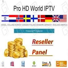 Pro world hd iptv подписка контрольная реселлер панель скандинавские Нидерланды Швеция Израиль Германия арабский Испания
