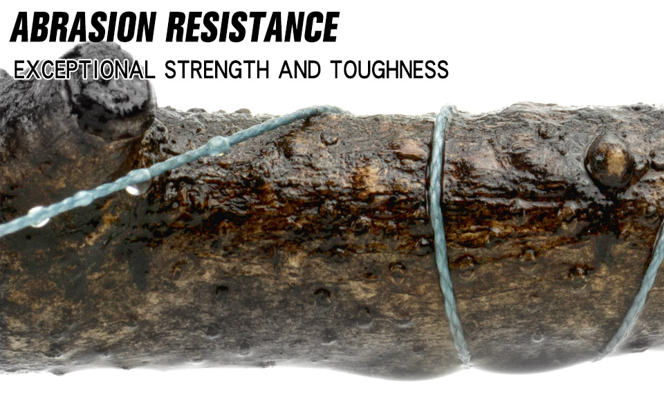 008-ABRASION RESISTANCE  Exceptional strength and toughness