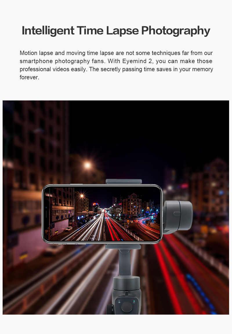 Beyondsky Eyemind 2 teléfono inteligente de mano cardán estabilizador de 3 ejes para iPhone 8 X Samsung Cámara de Acción VS Zhiyun Smooth 4 OSMO 2