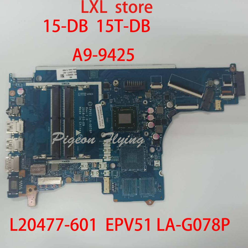 L20477 601 For HP 15 DB 15T DB motherboard Mainboard laptop EPV51 LA G078P CPU A9