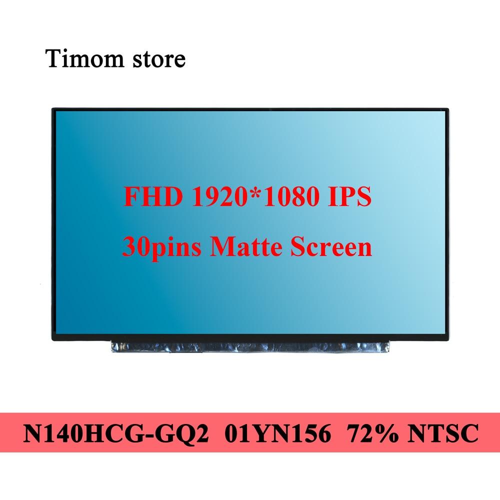 400cd/m² 72% NTSC para Thinkpad T490s T495 T495s Lenovo T14 Gen 1 T14s P14s Gen 1 X1 Carbono 8th 7th Gen 30pin N140HCG-GQ2 01YN156