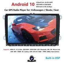 1080P DSP 4G 32G Android10.0 2 DIN odtwarzacz samochodowy GPS dla Seat Altea Toledo VW GOLF 5/6 Polo Passat B6 CC Tiguan Touran RADIO nie DVD