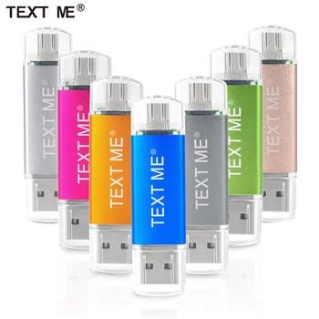 TEXT ME 64GB Usb2.0 Pen Drive OTG USB Flash Drives 4GB 8GB 16GB 32GB Pendrive USB Stick