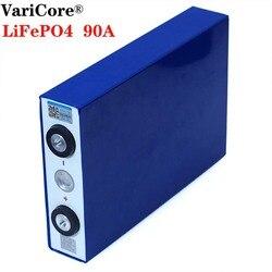 Batería VariCore 3,2 V 90Ah LiFePO4 litio iron phospha de gran capacidad 90000 mAh, baterías de motor para motocicleta eléctrica