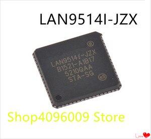 NEW 10PCS/LOT LAN9514I-JZX LAN9514I LAN9514 QFN-64