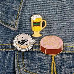 Food Brooches pins Coffee Beer Cake Enamel pins MY DEAR YOU HAVE THE GRIM Breakfast Food Brooche for Kids women Pins