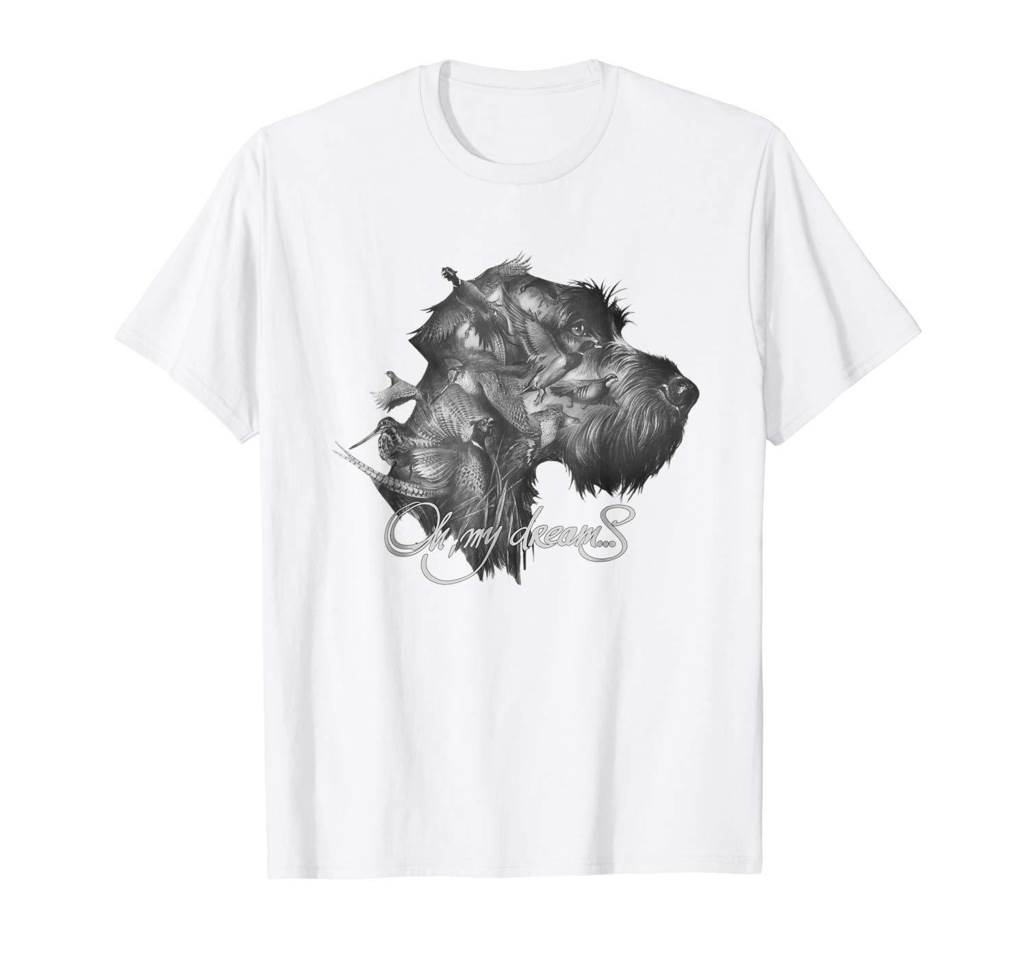 Drahthaar Oh, My Dreams <font><b>Dog</b></font> <font><b>art</b></font> Graphic White T-shirt Cool Casual pride t shirt men Unisex New Fashion <font><b>tshirt</b></font> free shipping image