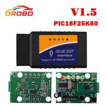 최신 하드웨어 ELM327 V1.5 PIC18F25K80 칩 ELM327 V 1.5 블루투스 안 드 로이드 OBD2 스캐너 진단 도구 ELM 327 OBD-II