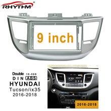 9 polegada 2din Fascia rádio do carro Para HYUNDAI Tucson/iX35 2016-2018 (9 polegada) painel de Instalação Traço Duplo Din CD DVD quadro