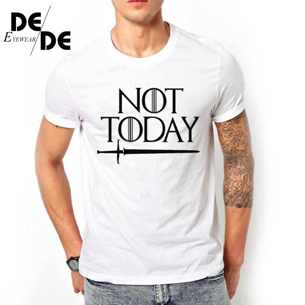 Dracarys Right Game Around The US Drama Not Today Printed T-shirt Men's Short Sleeve Wish