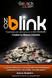 No Blink By Mickael Chatelain,Magic Tricks