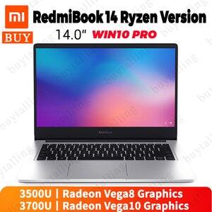 Original Xiaomi RedmiBook 14 Laptop AMD r5-3500U/r7-3700U Radeon Vega8/Vega10 Graphics Windows 10 Pro English