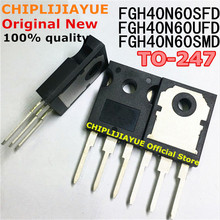 5PCS FGH40N60SFD TO247 FGH40N60 40N60 FGH40N60SMD FGH40N60UFD TO 247 new and original IC Chipset