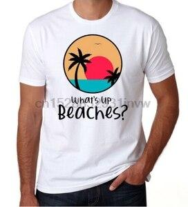 Brooklyn Nine Nine 99 What Up Beaches Funny TV Show New Mens White T Shirt Men Summer T-Shirt