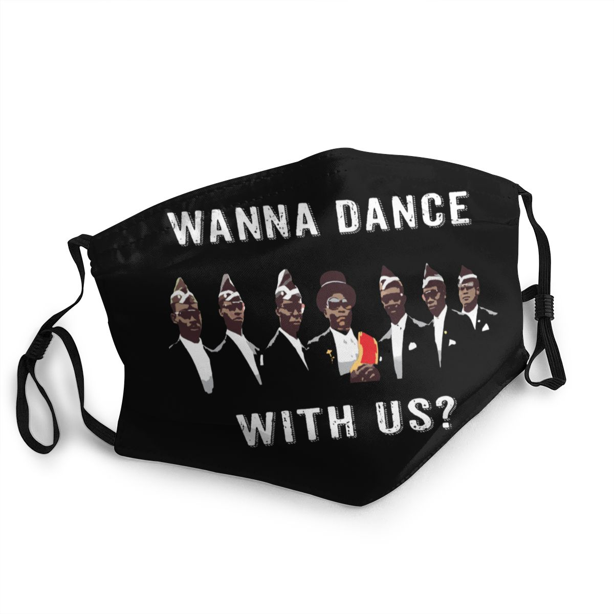 Wanna Dance With Us Coffin Dance Ghana Dance Team Non-Disposable Mouth Face Mask Dustproof Anti Haze Protection Cover Respirator