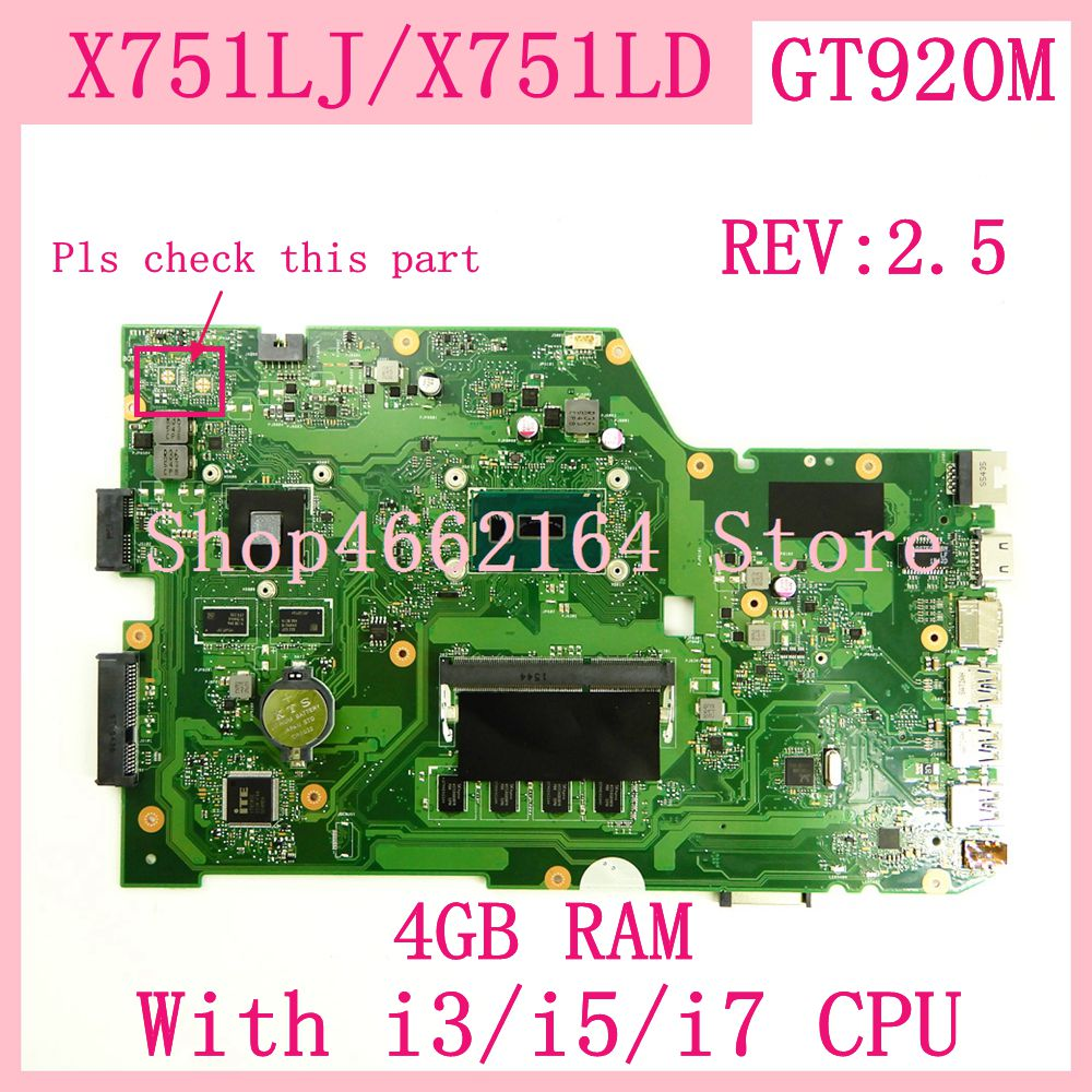 X751LJ 4G RAM With I3/i5/i7CPU GT920M REV2.5 Motherboard For ASUS X751L K751L K751LD R752L X751LN X751LD X751LJ Laptop Mainboard