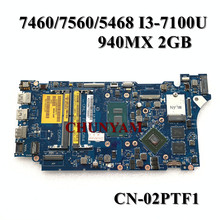 Mainboard Vostro I3-7100U LA-D821P Dell New for 7460/7560/5468 Laptop La-d821p/Cn-02ptf1/2ptf1/..
