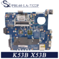 KEFU PBL60 LA-7322P материнская плата для ноутбука ASUS X53B K53B оригинальная материнская плата