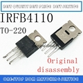 10 шт.-50 шт. IRFB4110PBF TO220 IRFB4110 B4110 TO-220 MOS FET транзистор оригинальная разборка