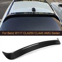 CLA Class alerón de techo de carbono  alerón de techo para Mercedes Benz W117 C117 CLA45 AMG CLA250 CLA260 sedán 4 puertas 2013-2017  alerón trasero para techo