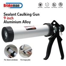 BRAKEMAN 230mm 9 inch Caulking Gun 310mml Sausage Style Aluminum DIY Construction Tools Heavy Duty Professional Caulk Gun