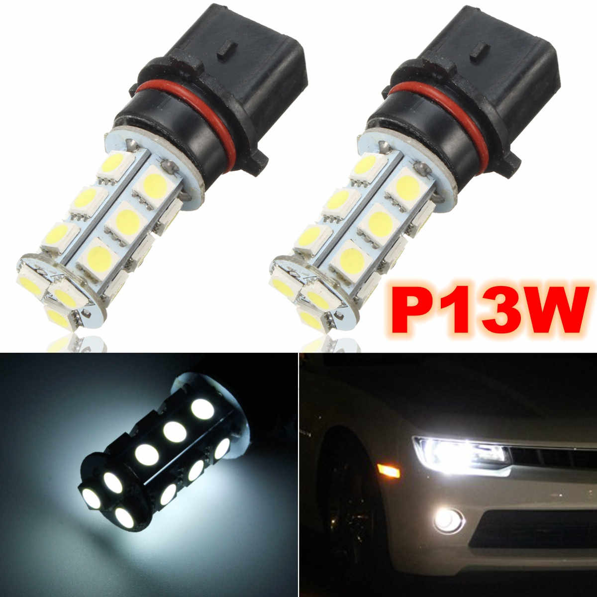2X P13W 18 SMD 7000K White LED DRL Fog Driving Lights Lamps Replacement Bulbs For Camaro SS RS
