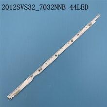 3V 32 polegadas LED Backlight Tira para Samsung TV 2012SVS32 7032NNB 2D V1GE 320SM0 R1 32NNB 7032LED MCPCB UA32ES5500 44LEDs 406 milímetros