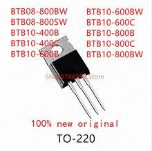 10PCS BTB08-800BW BTB08-800SW BTB10-400B BTB10-400C BTB10-600B BTB10-600BW BTB10-600C BTB10-800B BTB10-800C BTB10-800BW TO-220