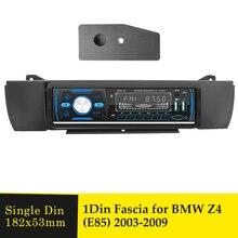 1DIN Car Radio Fascia for BMW Z4 E85 2003 2009 Audio CD DVD Player Stereo Panel Interface Dash Trim Installation Kit Bezel Frame