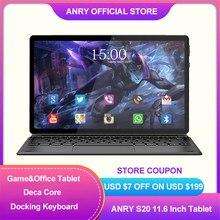ANRY – tablette Android S20 de 11.6 pouces, Deca Core, IPS 1920X1080, MTK6797T, X25, batterie de 8000mAh, jeu de bureau, 4G