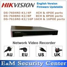 Original Hikvision anglais NVR DS 7604NI K1/4P DS 7608NI K2/8P DS 7616NI K2/16P intégré 4K POE enregistreur vidéo réseau