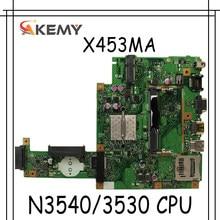Akemy для Asus X453MA X403M F453M материнская плата для ноутбука X453MA N3540/3530 CPU 4 ядра материнская плата тест хороший