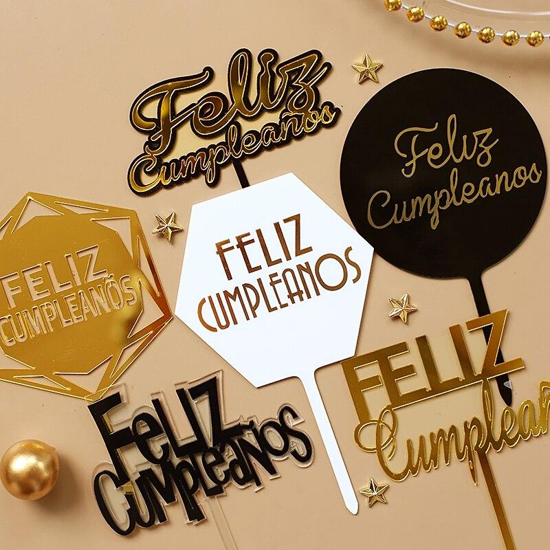 Feliz cumpleaños. Золотой, серебряный, черный Español акриловый Топпер для торта «С Днем Рождения» на испанском языке для вечерние украшения, принадле...