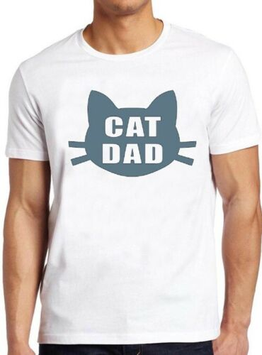 Cat Dad T Shirt Best Ever Funny Saying Pun Present Slogan Cool Gift Tee 122 image