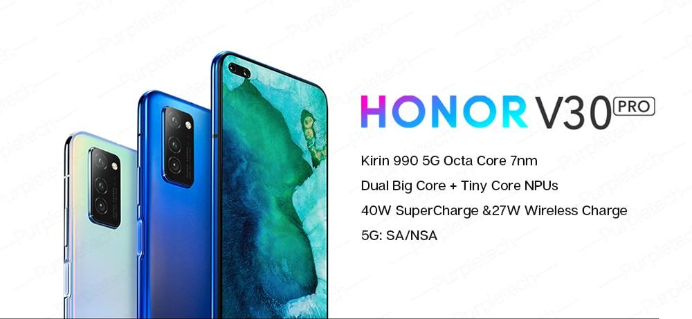 Original Honor V30 Pro Kirin990 5G 7nm Octa core Smartphone 8GB 128GB 256GB 16Core GPU 40mp Triple Camera 40W SuperCharge Android 10 (1)