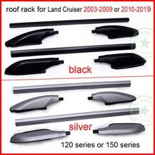 Рейка на крышу для Toyota Land Cruiser prado 120, 150 серии FJ120 FJ150 KDJ120 KDJ150 LC KZJ GRJ RZJ UZJ TRJ LJ и др.