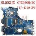 GL552JX материнская плата I7-4720 процессор REV2.0 GTX950M/2G для ASUS <font><b>FX</b></font>-plus ZX50J ZX50JX GL552J GL552JX Материнская плата ноутбука 100% Протестировано